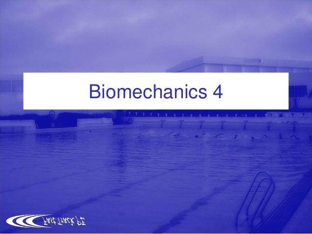 Biomechanics 4