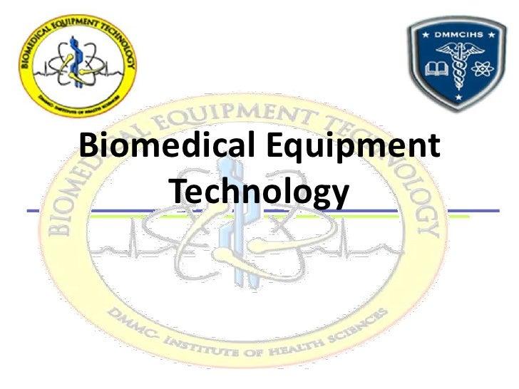 Biomedical Equipment Technology<br />