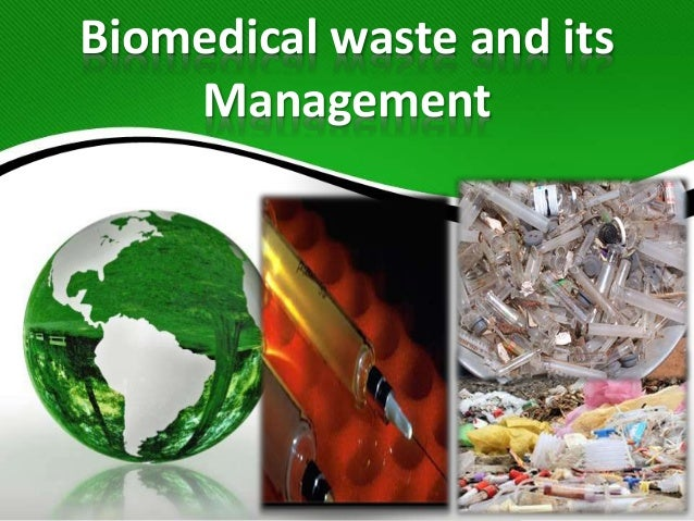 Biomedical waste and its Management