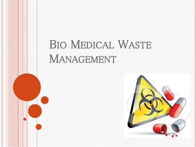 Bio medical waste management (2)
