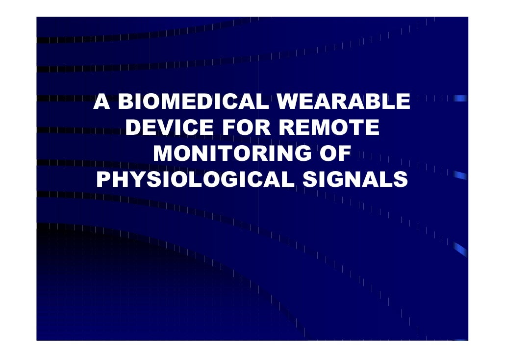 Biomedical Wearable Device For Remote Monitoring Ofphysiological Signals