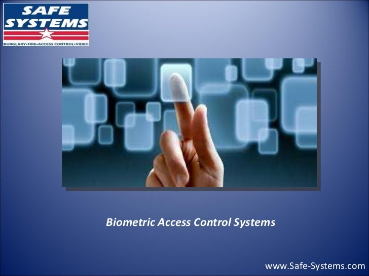 www.Safe-Systems.com Biometric Access Control Systems