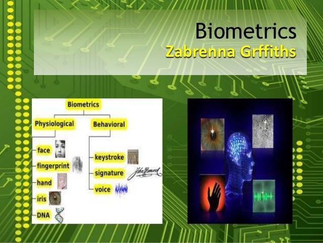 BiometricsZabrenna Grffiths