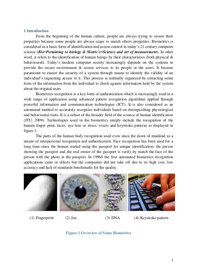 criminal justice and biometric technologies essay Introduction: the interface of science and technology in forensic science  within  the dutch criminal justice system, a huge gain in speed, efficiency and  see    19.