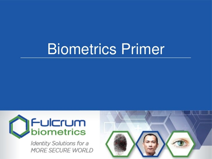 Biometrics Primer