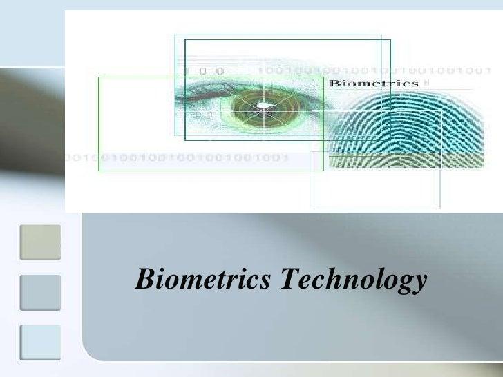 Biometrics Technology<br />