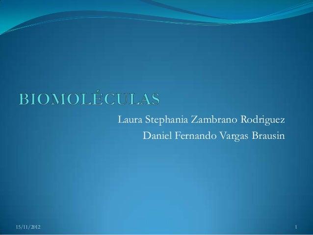 Laura Stephania Zambrano Rodriguez                  Daniel Fernando Vargas Brausin15/11/2012                              ...