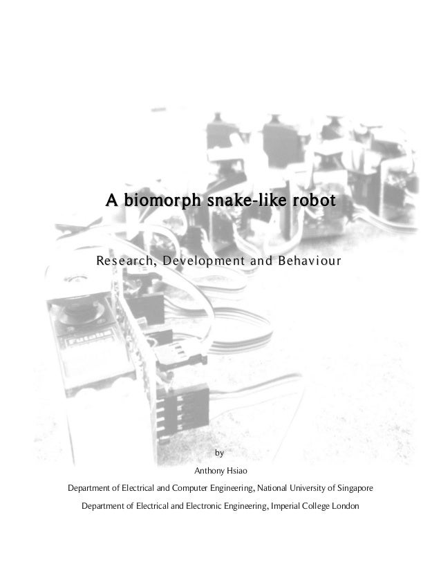 A BIOMORPH SNAKE LIKE ROBOT                                                     ANTHONY HSIAO                  A biomor ph...