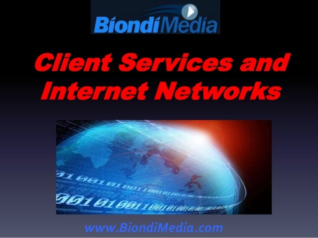 Biondi Media Client Services