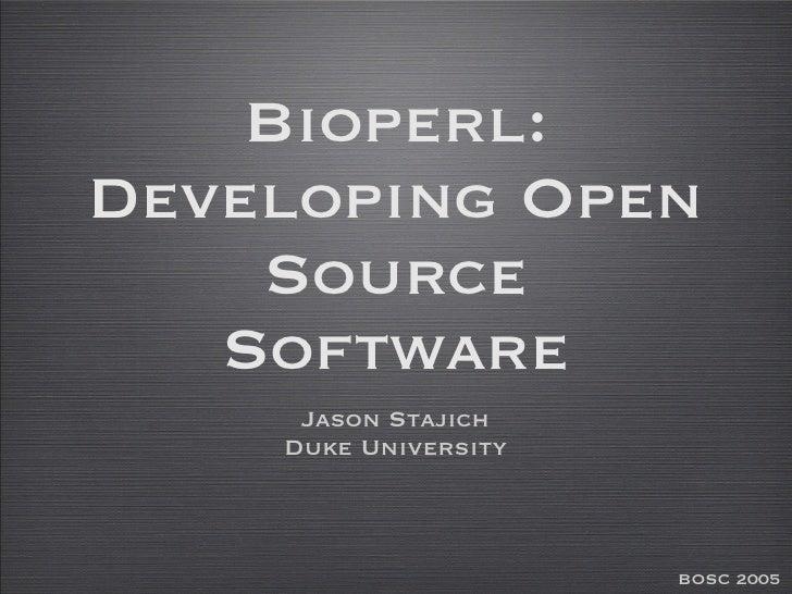 BioPerl: Developming Open Source Software