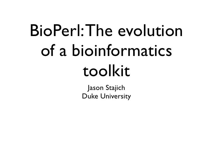 BioPerl: The evolution of a Bioinformatics Toolkit