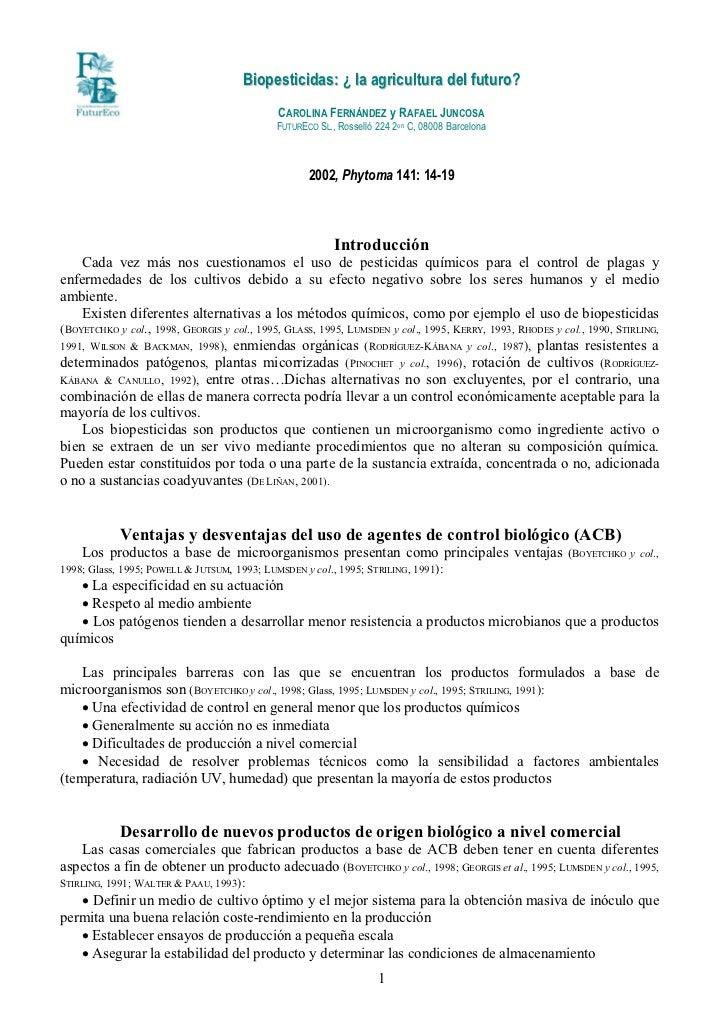 Biopesticidas: ¿ la agricultura del futuro?                                             CAROLINA FERNÁNDEZ y RAFAEL JUNCOS...