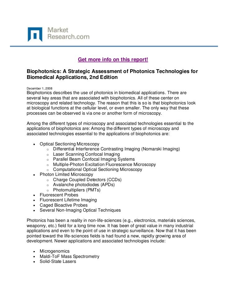 Get more info on this report!Biophotonics: A Strategic Assessment of Photonics Technologies forBiomedical Applications, 2n...