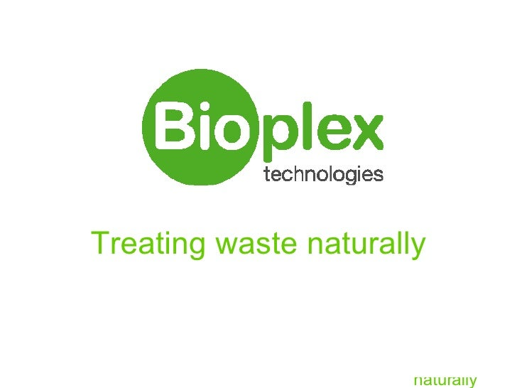 Treating waste naturally