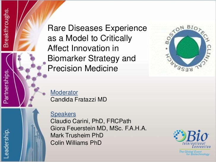 Rare Diseases Experience as a Model to Critically Affect Innovation in Biomarker Strategy and Precision Medicine<br />Mode...