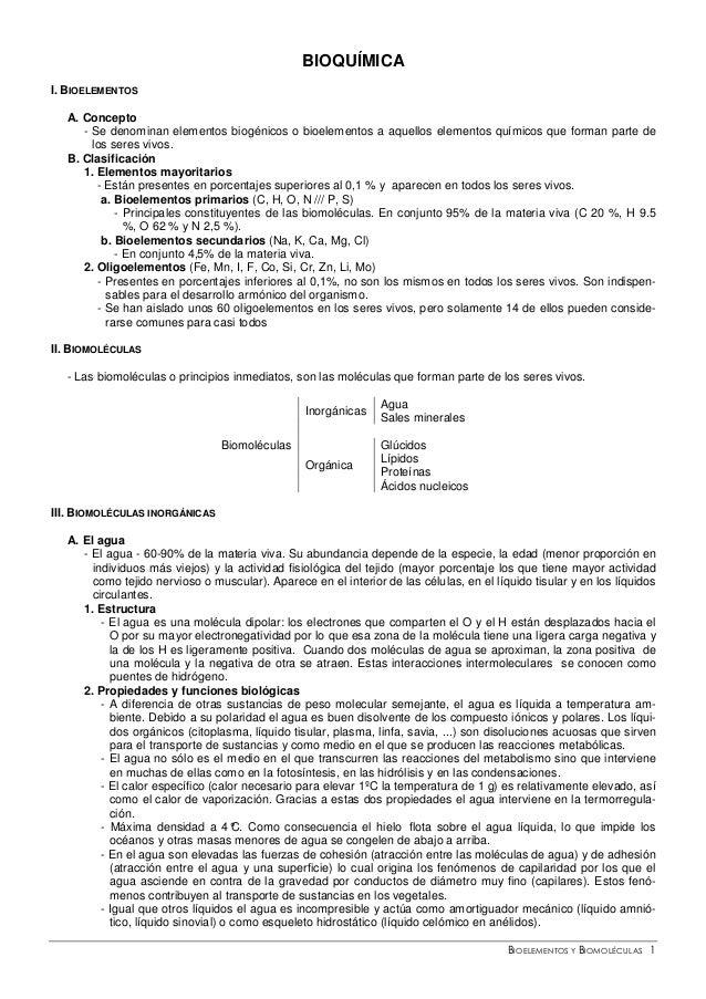 BIOELEMENTOS Y BIOMOLÉCULAS 1 BIOQUÍMICA I. BIOELEMENTOS A. Concepto - Se denominan elementos biogénicos o bioelementos a ...