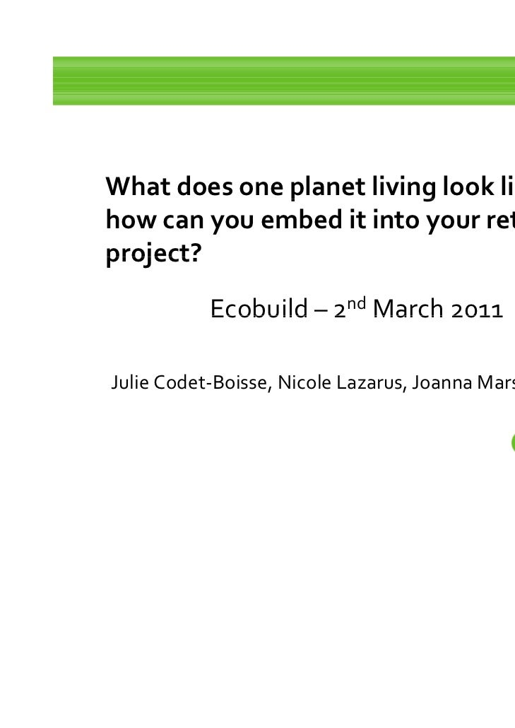 What does one planet living look like and               p           ghow can you embed it into your retrofit project?     ...