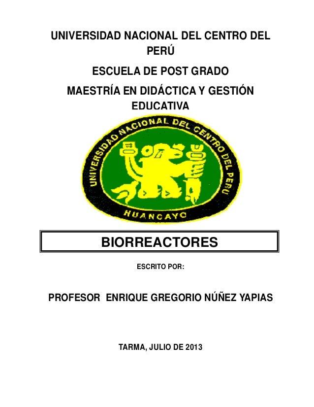 UNIVERSIDAD NACIONAL DEL CENTRO DEL PERÚ ESCUELA DE POST GRADO MAESTRÍA EN DIDÁCTICA Y GESTIÓN EDUCATIVA ESCRITO POR: PROF...