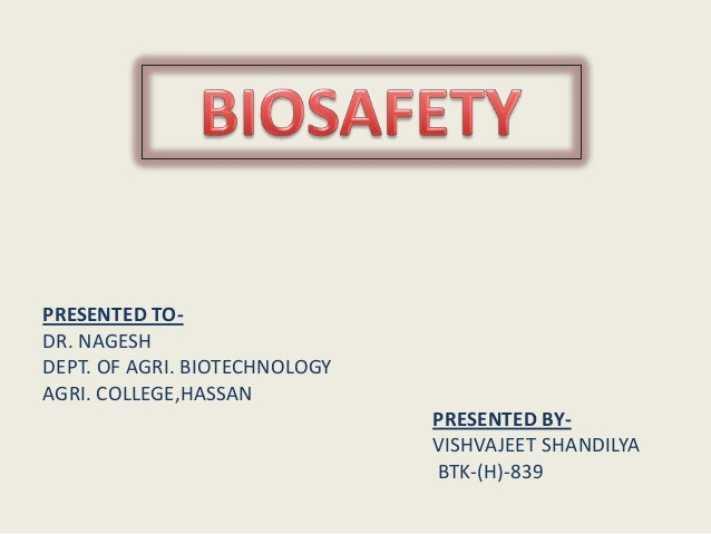 PRESENTED TO- DR. NAGESH DEPT. OF AGRI. BIOTECHNOLOGY AGRI. COLLEGE,HASSAN PRESENTED BY- VISHVAJEET SHANDILYA BTK-(H)-839