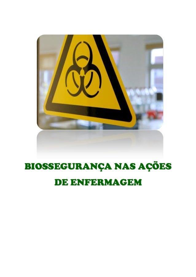 BIOSSEGURANÇA NAS AÇÕES    DE ENFERMAGEM
