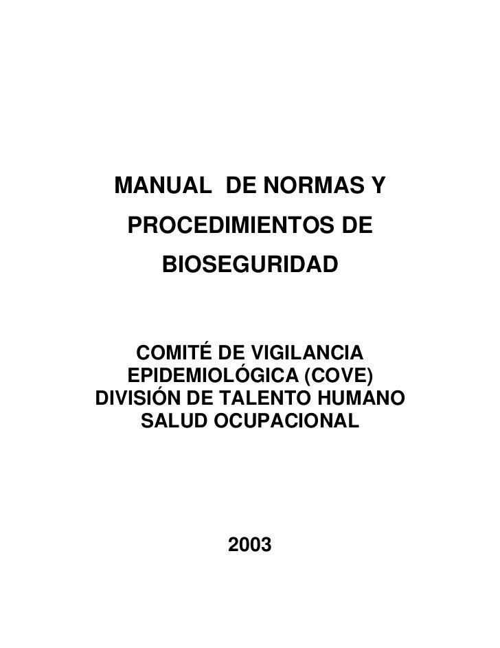 MANUAL DE NORMAS Y  PROCEDIMIENTOS DE     BIOSEGURIDAD    COMITÉ DE VIGILANCIA   EPIDEMIOLÓGICA (COVE)DIVISIÓN DE TALENTO ...
