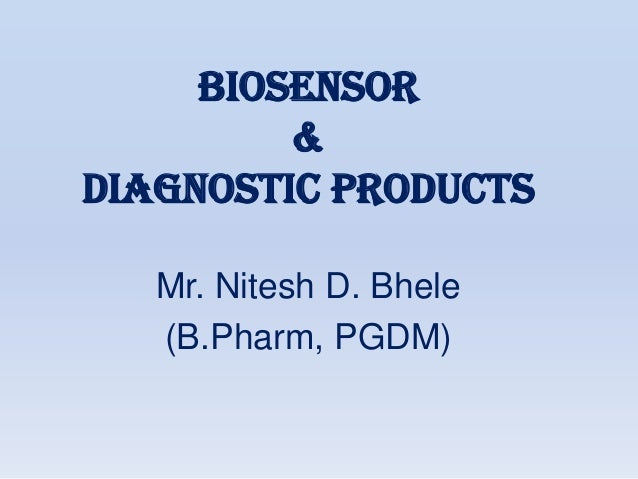 Biosensor & Diagnostic Products