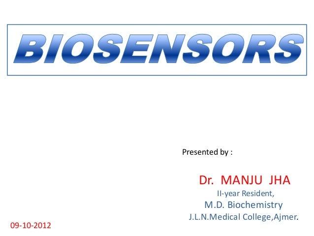 Biosensor dr manju jha