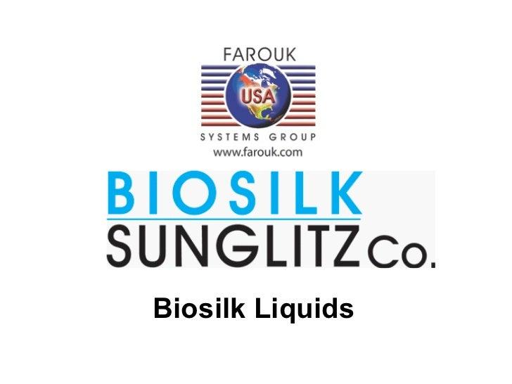 Biosilk Liquids