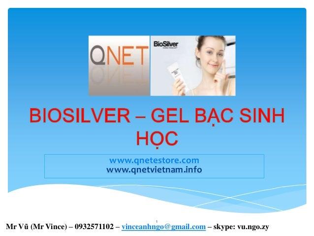 Biosilver Gel bac sinh hoc - San pham qnet viet nam -  IR ID No VN002907