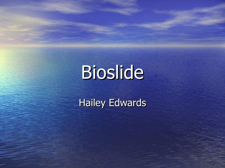 Bioslide