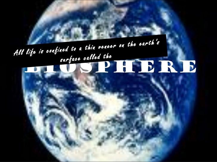's                                         in veneer on the earthA l l l if e is c o n f in e d t o a t h                 ...