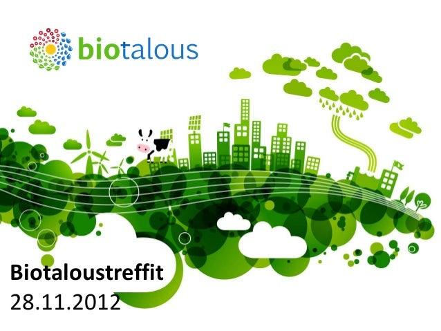 Biotaloustreffit - tavoite, ohjelma ja seuraavat askeleet