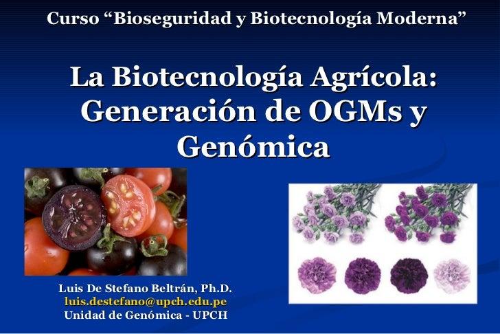 Biotec agricola ogms y genómica