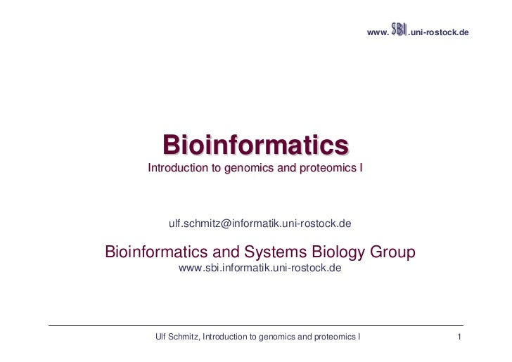 www.   .uni-rostock.de       Bioinformatics     Introduction to genomics and proteomics I                      Ulf Schmitz...