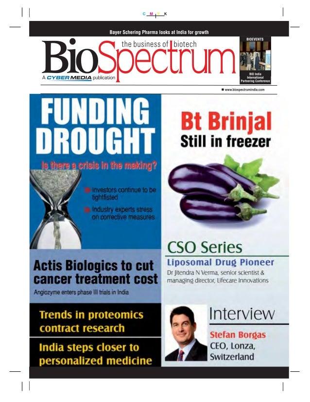 6 | BIOSPECTRUM | OCTOBER 2010 | biospectrumindia.com | A CyberMedia Publication Web Site: www.biospectrumindia.com Chief ...