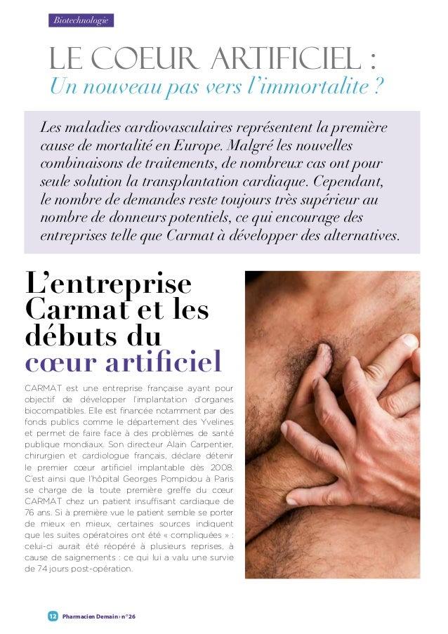 Pharmacien Demain › n° 2612 LE COEUR ARTIFICIEL : Un nouveau pas vers l'immortalite ? Les maladies cardiovasculaires repré...