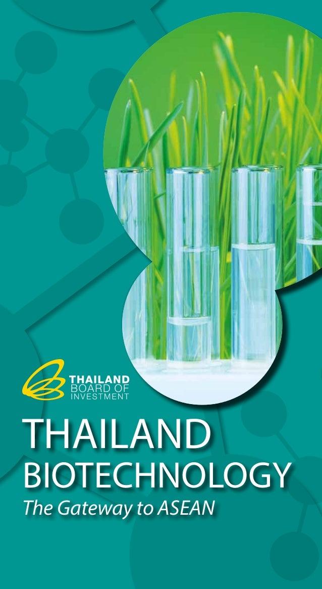 THAILAND BIOTECHNOLOGY The Gateway to ASEAN