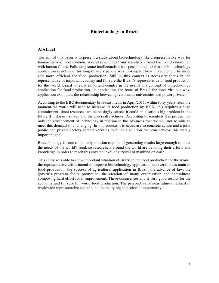 Biotechnology in BrazilAbstractThe aim of this paper is to present a study about biotechnology like a representative way f...