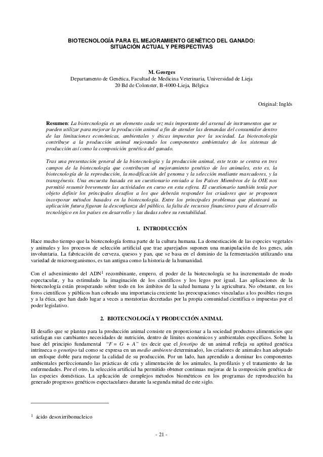 - 21 - BIOTECNOLOGÍA PARA EL MEJORAMIENTO GENÉTICO DEL GANADO: SITUACIÓN ACTUAL Y PERSPECTIVAS M. Georges Departamento de ...