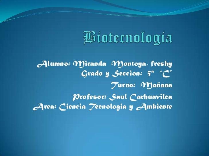 "Alumno: Miranda Montoya, freshy            Grado y Seccion: 5ª ""C""                    Turno: Mañana         Profesor: Saul..."