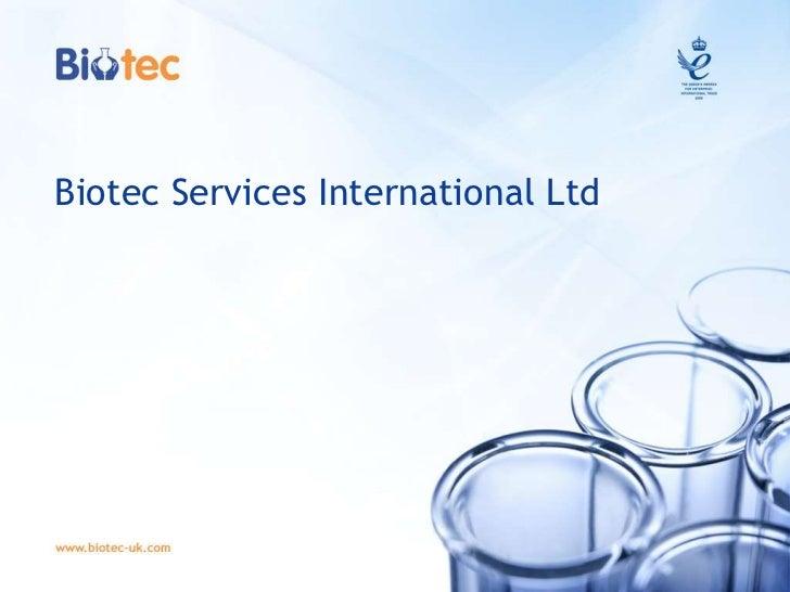 Biotec Services International Ltd