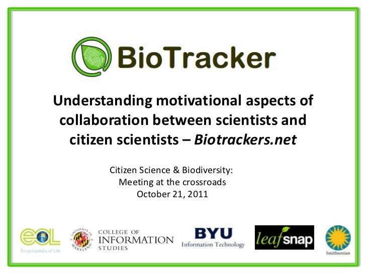 Understanding motivational aspects of collaboration between scientists and  citizen scientists – Biotrackers.net        Ci...