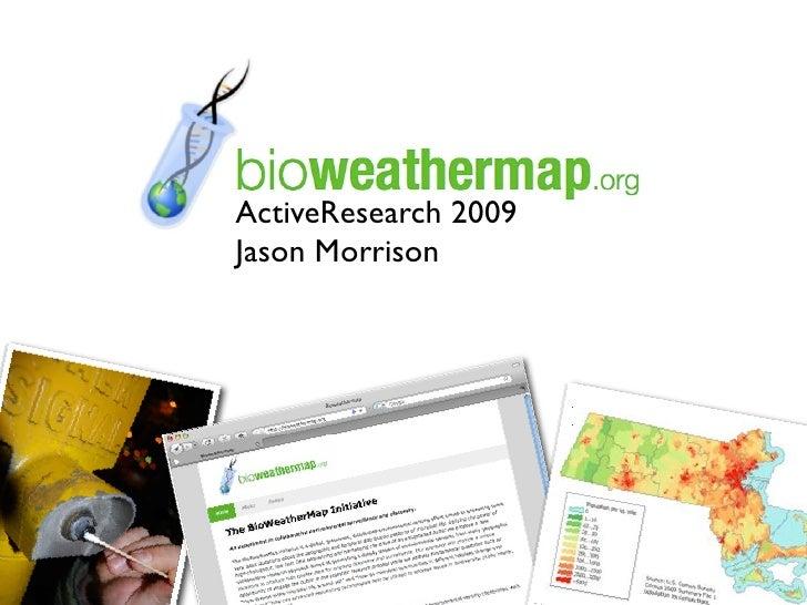 ActiveResearch 2009 Jason Morrison