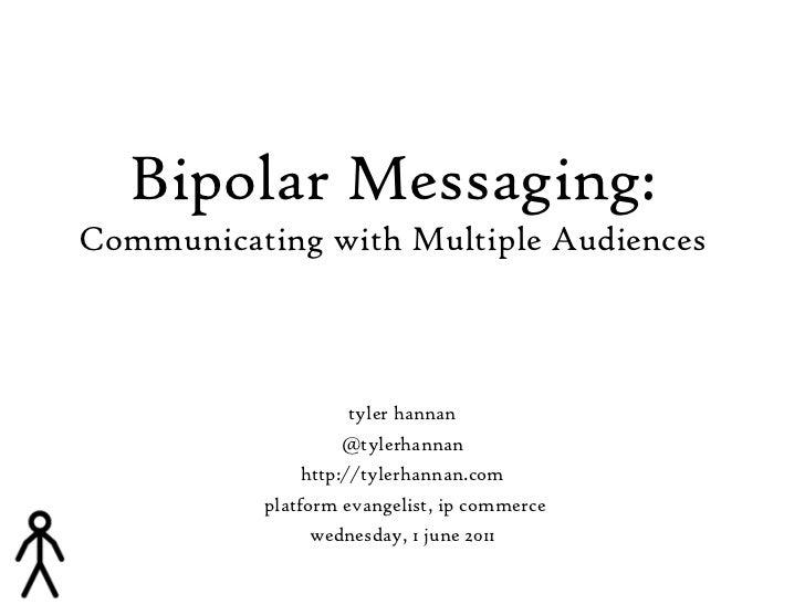 Bipolar messaging
