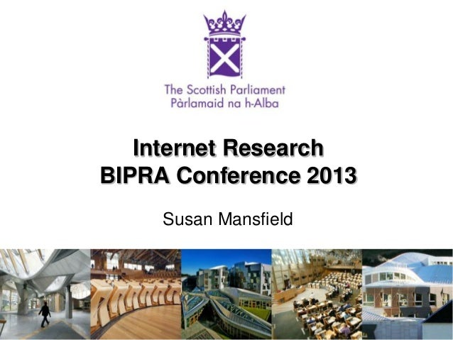 Internet Research BIPRA Conference 2013 Susan Mansfield