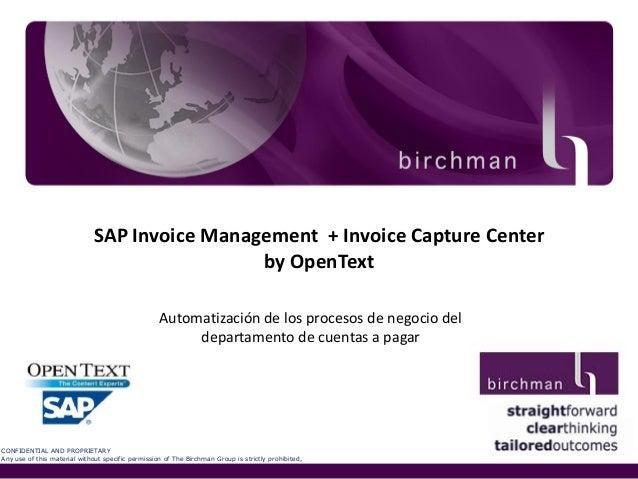 SAP Invoice Management + Invoice Capture Center by OpenText Automatización de los procesos de negocio del departamento de ...