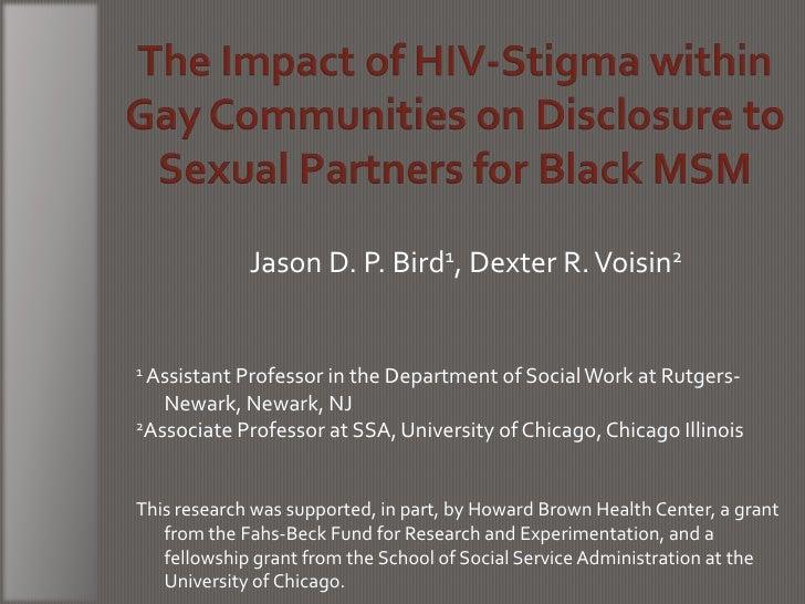 Jason D. P. Bird1, Dexter R. Voisin21 Assistant Professor in the Department of Social Work at Rutgers-   Newark, Newark, N...