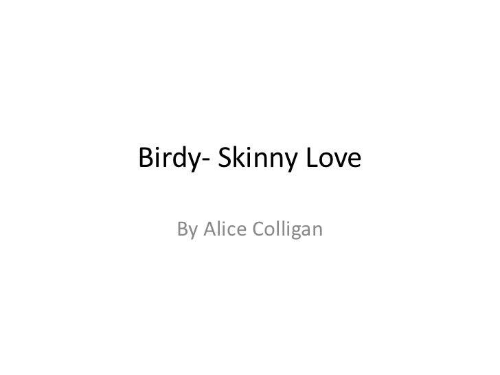Birdy  skinny love analysis