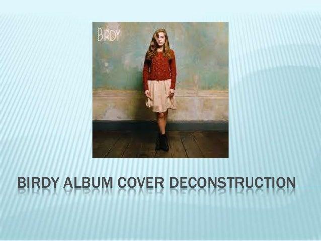 BIRDY ALBUM COVER DECONSTRUCTION
