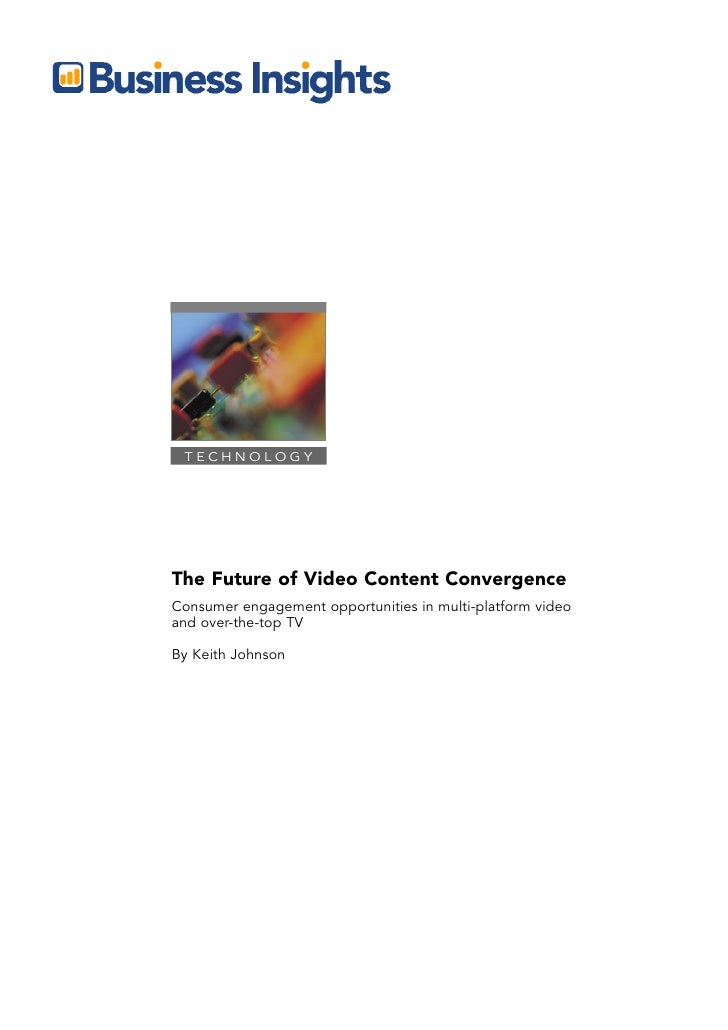 Bi Report On The Future Of Video Content Convergence   Table Of Contents